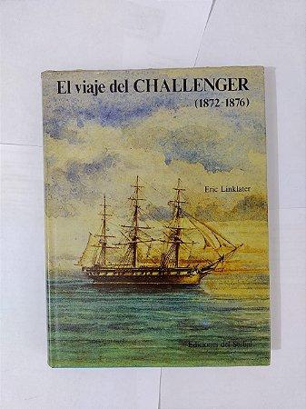 El Viaje del Challenger (1827-1876) - Eric LinkLater