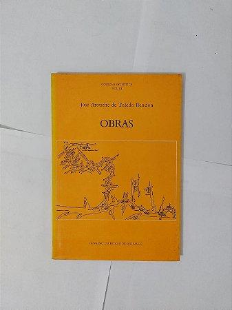 Obras - José Arouche de Toledo Rendon (Coleção Paulística Vol. 3)