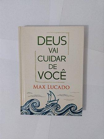 Deus vai Cuidar de Você - Max Lucado