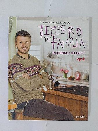 As Deliciosas Receitas doo Tempero de Família - Rodrigo Hilbert