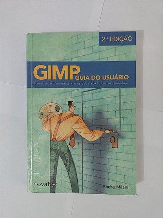 GIMP  Guia do Usuário - André Milani