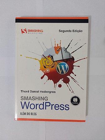 Smashing Word Press - Thord Daniel Hedengren