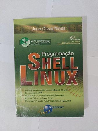 Programação Shel Linux - Julio Cezar Neves