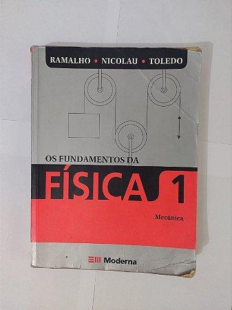 Os Fundamentos da Física 1 Mecânica - Ramalho, Nicolau e Toledo (Marcas)
