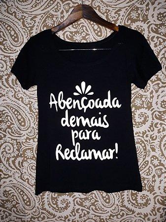 Blusinha moda blogueira: Abençoada Demais para reclamar!