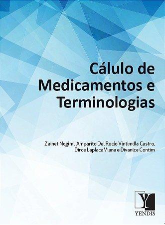 Cálculo de Medicamentos e Terminologia