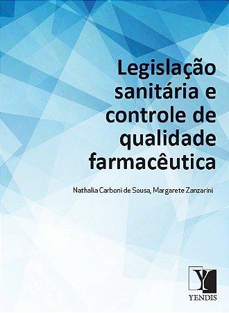 Legislação Sanitária e Controle de Qualidade Farmacêutica