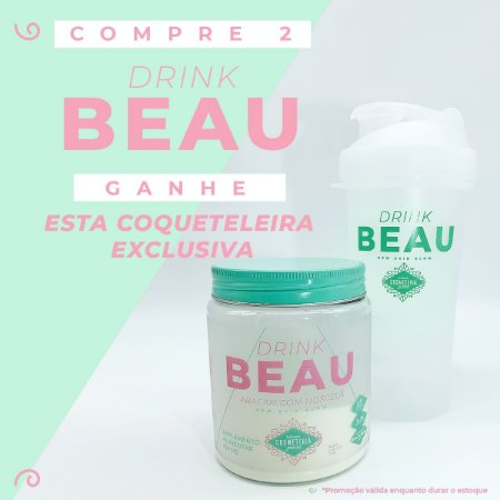 Compre 2 Drink Beau e ganhe uma coqueteleira exclusiva
