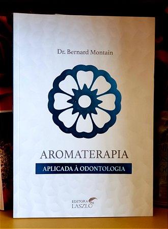 LIVRO - AROMATERAPIA APLICADA À ODONTOLOGIA