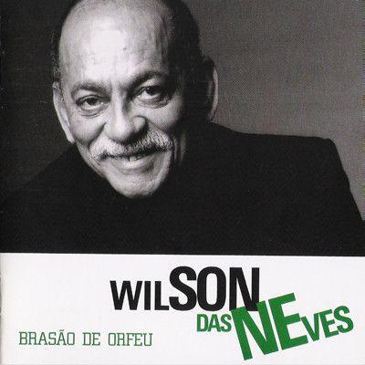 CD - Wilson das Neves – Brasão De Orfeu