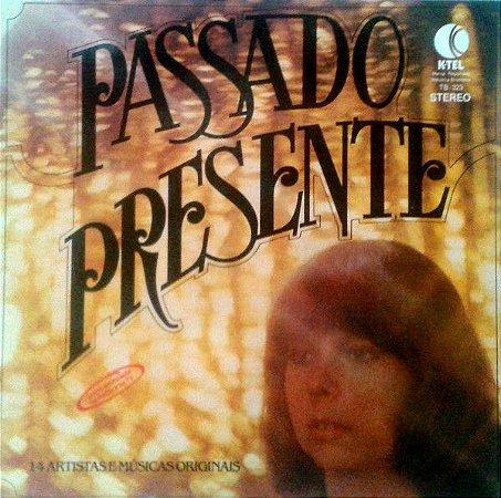 LP - Passado Presente (Vários Artitas)