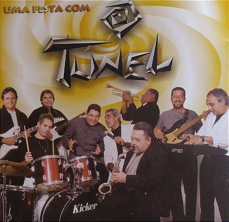 CD - Uma Festa Com o Tunel