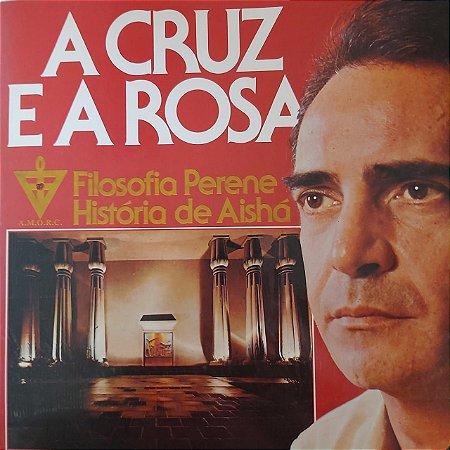 LP - Luiz Eça - A Cruz e a Rosa - Filosofia Perene Historia de Aisha