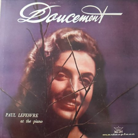 LP - Paul Lefebvre at The Piano - Doucement