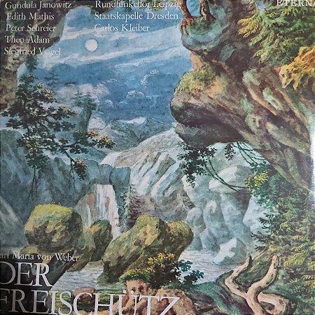 LP - Carl Maria von Weber – Der Freischütz Opernquerschnitt (Importado Alemanha)