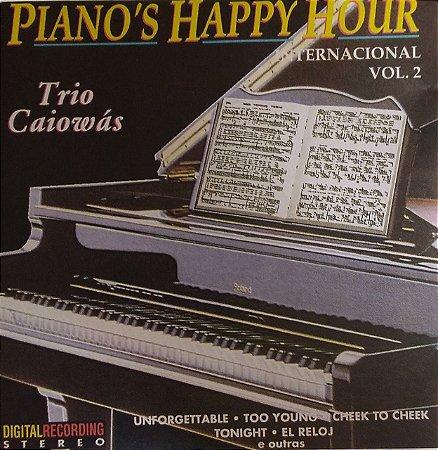 CD - Trio Caiowás - Piano's Happy Hour Internacional - Vol 2