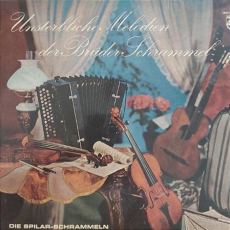 LP - Die Spilar-Schrammeln – Unsterbliche Melodien der Brüder Schrammel - (Importado Austria)
