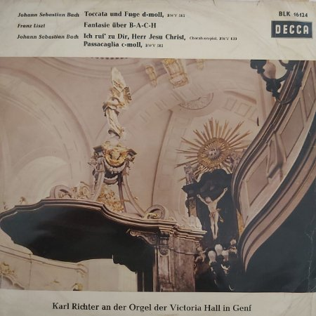 LP - Johann Sebastian Bach, Franz Liszt, Karl Richter – Bach/Liszt Orgelmusik - (Importado Alemanha)