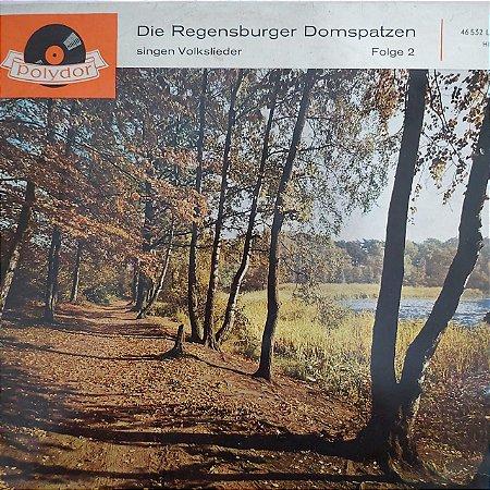 LP - Regensburger Domspatzen – Die Regensburger Domspatzen Singen Volkslieder Folge 2  (Importado Alemanha)