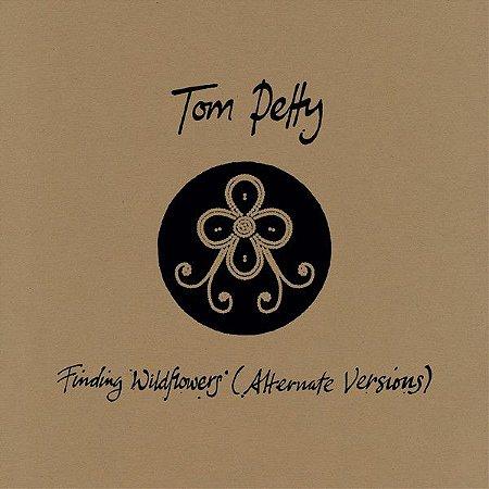 CD - Tom Petty – Finding Wildflowers (Alternate Versions) (Novo Lacrado)