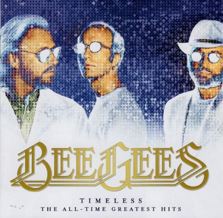 CD - Bee Gees – Timeless - The All-Time Greatest Hits (Novo Lacrado)