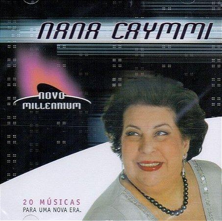CD - Nana Caymmi – Novo Millennium - 20 Músicas Para Uma Nova Era (Lacrado)