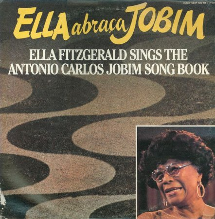 CD - Ella Fitzgerald – Ella Abraça Jobim - Ella Fitzgerald Sings The Antonio Carlos Jobim Song Book (Lacrado)