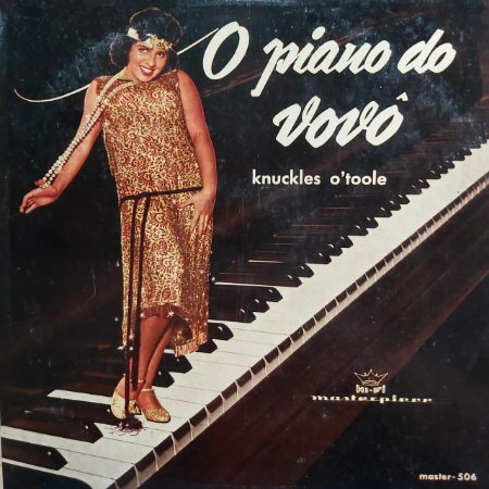 LP - Knuckles O'Toole – O Piano Do Vovô (Honky Tonk Piano)