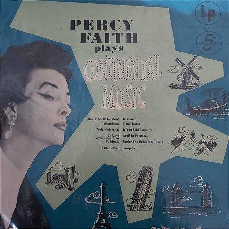 LP - Percy Faith – Percy Faith Plays Continental Music (Importado US)