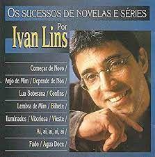 CD - Ivan Lins – Os Sucessos De Novelas E Séries