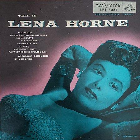 "LP - Lena Horne – This Is Lena Horne (Importado US) (10"")"