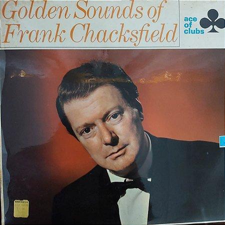 LP - Frank Chacksfield – Golden Sounds Of Frank Chacksfield (Importado Inglaterra)