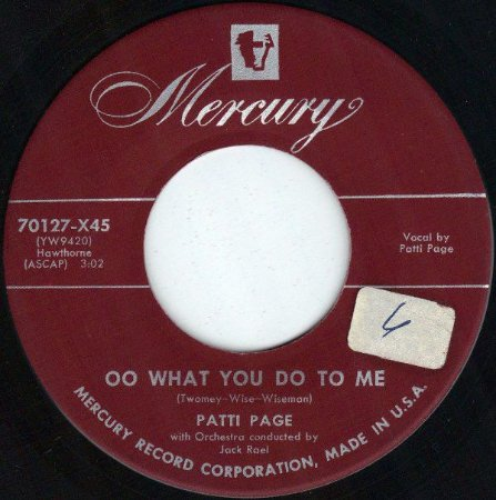 COMPACTO - Patti Page - Oo What You Do To Me / Now That I'm In Love