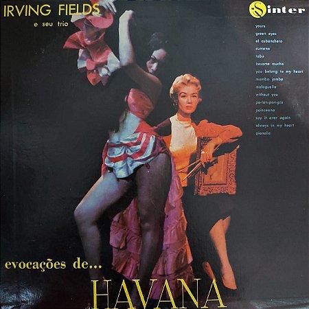 """LP - Irving Fields e Seu Trio - Evocações de... Havana (10"""")"""