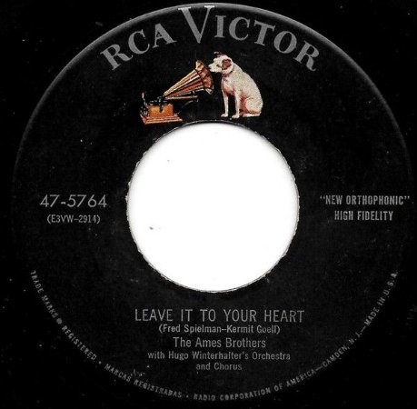 COMPACTO - The Ames Brothers – Leave It To Your Heart / Let's Walk And Talk