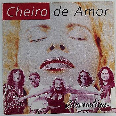 CD - Cheiro De Amor – Adrenalina