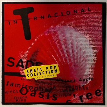 CD - SHELL POP Collection Internacional (Vários Artistas)