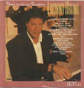 CD - Luciano Bruno – Uma Noite No Paradiso: Ao Vivo