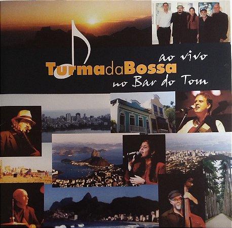 CD - Turma da Bossa - Ao Vivo No Bar do Tom