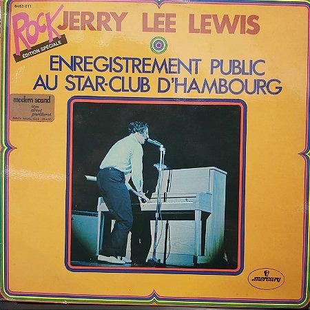 LP - Jerry Lee Lewis – Enregistrement Public Au Star-Club D'Hambourg (Importado France)