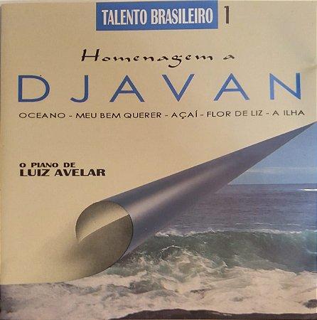CD - O Piano de Luiz Avellar - Homenagem a Djavan (Talento Brasileiro 1)