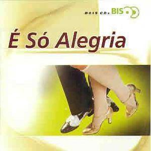 CD - É Só Alegria (Coleção BIS DUPLO) (Vários Artistas)