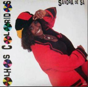 CD - Sandra De Sá – Olhos Coloridos
