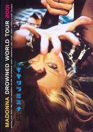 DVD - Madonna – Drowned World Tour 2001