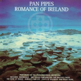 CD - The John Anderson Orchestra – Pan Pipes: Romance Of Ireland
