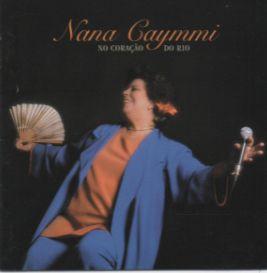 CD - Nana Caymmi – No Coração Do Rio