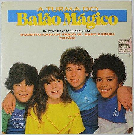 LP - A Turma Do Balão Mágico (1984) (Amigos do peito)