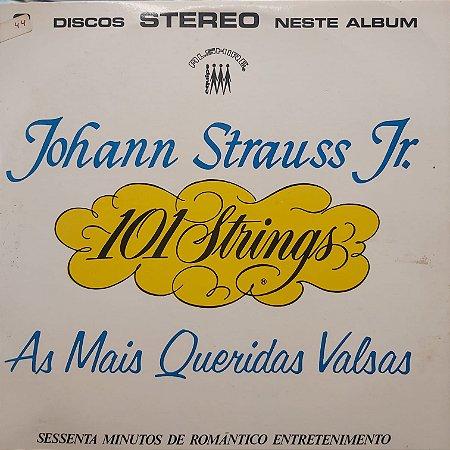 LP - 101 Strings - Johann Strauss Jr. - As Mais Queridas Valsas