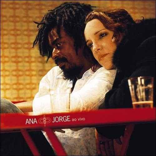 CD -  Ana Carolina & Seu Jorge - Ana & Jorge Ao Vivo