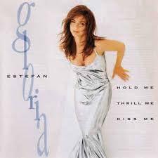 CD -  Gloria Estefan - Hold Me, Thrill Me, Kiss Me